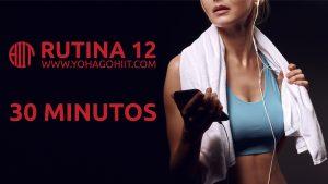 Rutina Hiit #12 30 Minutos